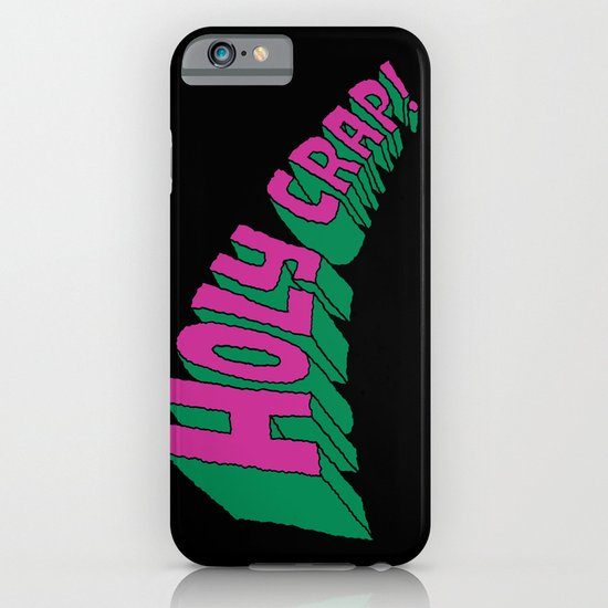 Holy Crap! iPhone & iPod Case