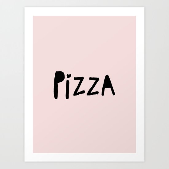 Pizza - pink and black hand lettered typography Art Print