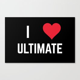 I Heart Ultimate Canvas Print