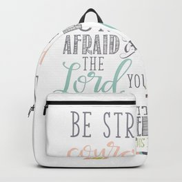 Joshua 1:9 Christian Bible Verse Typography Design Backpack