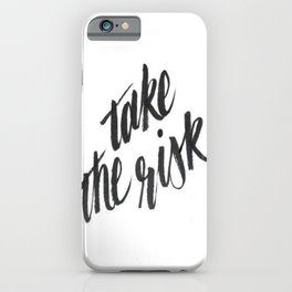 Black White Take Risk Boss Hustle Work Hard Brushstroke Watercolor Ink Typography Calligraphy iPhone Case