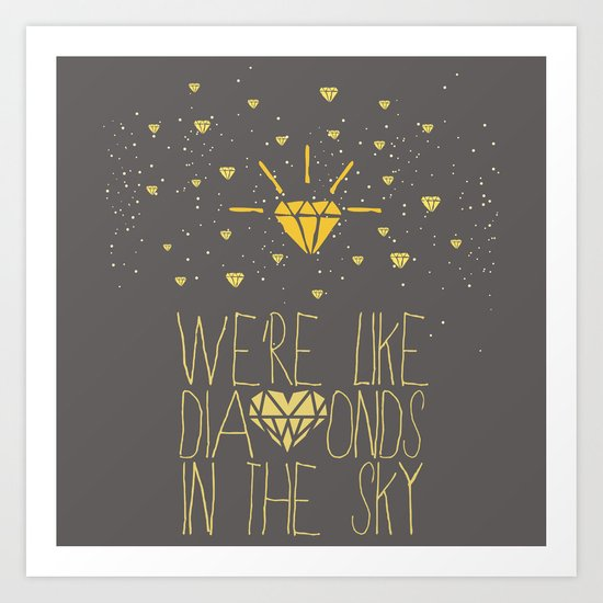 bright like a Diamond Art Print