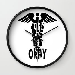 I'll be okay Wall Clock