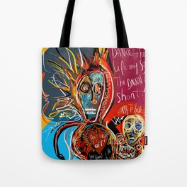 Dance to the life street art graffiti Tote Bag