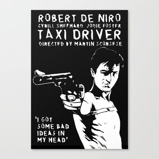 Taxi Driver - Travis Says Canvas Print