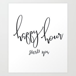 Happy Hour Starts with Coffee Art Print