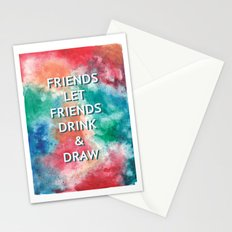 Friends Let Friends Drink and Draw Stationery Cards