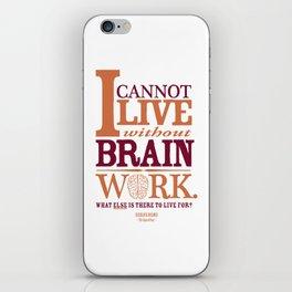 Sherlock Holmes novel quote – brain work iPhone Skin