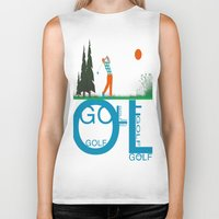 golf Biker Tanks featuring Golf, golf, golf! by South43