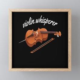 Violin Whisperer Violin Musicians Music Framed Mini Art Print