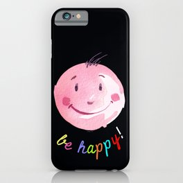 Be Happy - Smiling face - Watercolor and pixel iPhone Case