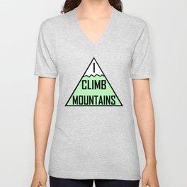 I Climb Mountains Green Unisex V-Neck