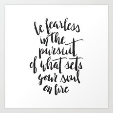 Inspirational Quote Be Fearless in White Art Print
