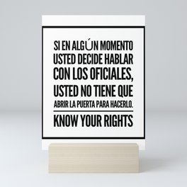 Know Your Rights: Do Not Have to Open the Door (Spanish) Mini Art Print