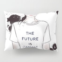 Beautiful woman with strong message t-shirt The Future is Female Pillow Sham