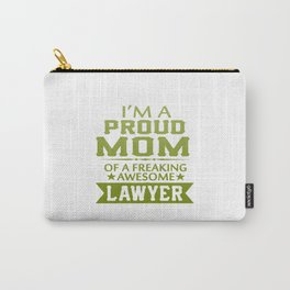 I'M A PROUD LAWYER'S MOM Carry-All Pouch