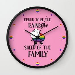 Proud To Be The Rainbow Sheep Of The Family Quote Wall Clock