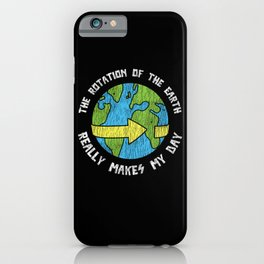 Vintage Earth Rotation Makes My Day Space Science iPhone Case