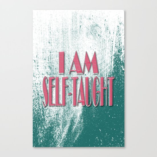 Self-taught Canvas Print