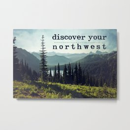 discover your northwest- mountains Metal Print