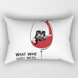 What wine goes with dog hair? Rectangular Pillow