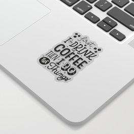 First Coffee Sticker