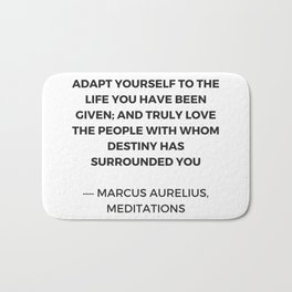Stoicism: Adapt yourself to the life you have been given Bath Mat