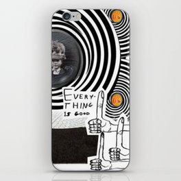 _EVERYTHING IS GOOD iPhone Skin