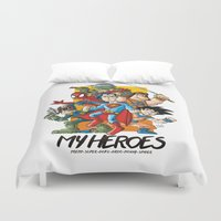 heroes Duvet Covers featuring My Heroes by neicosta