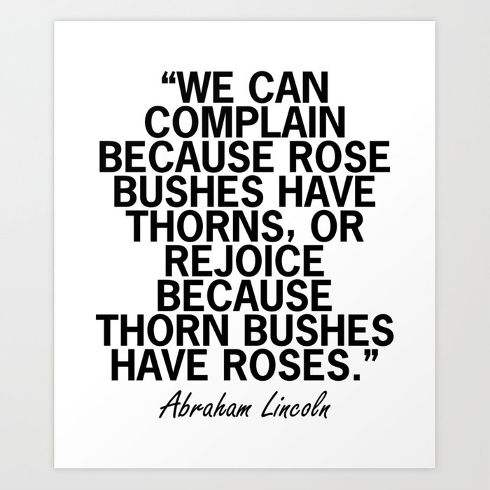 Abraham Lincoln Rose Quote Art Print By Azza1070 Society6