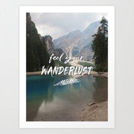 Feel your Wanderlust Art Print
