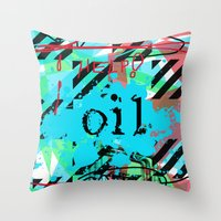oil Throw Pillows featuring Oil by Zoé Rikardo
