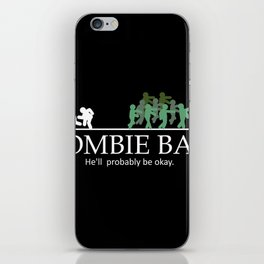 Zombie bait hell's probably be okay iPhone Skin