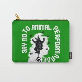 Say NO to Animal Performance - Bear Carry-All Pouch