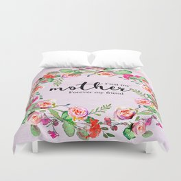 First my mother Duvet Cover