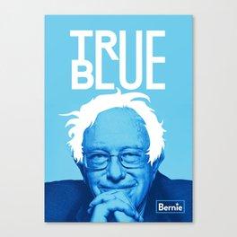 "Bernie Sanders ""True Blue"" Poster Canvas Print"