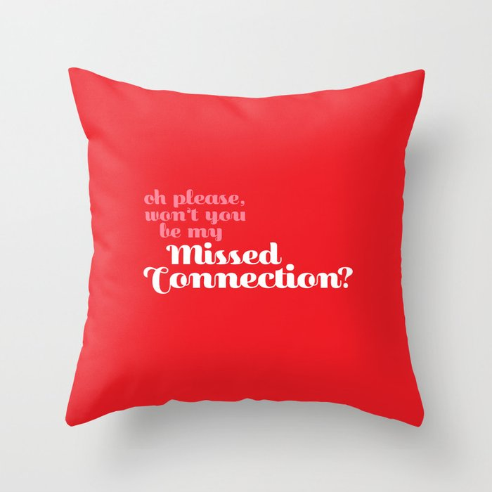 Missed Connections Throw Pillow