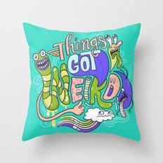 Things Got Weird. Throw Pillow
