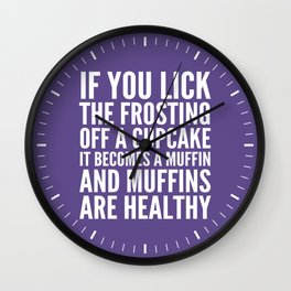 If You Lick The Frosting Off a Cupcake (Ultra Violet) Wall Clock