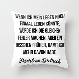 Marlene Dietrich quote Throw Pillow