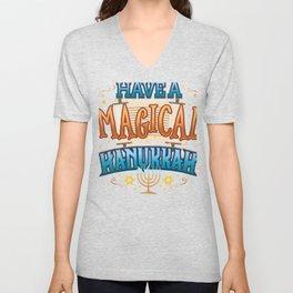 Hanukkah Magic Have a Magical Hanukkah Unisex V-Neck