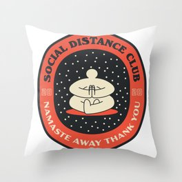 Social Distance Club - Namaste Away Thank You. Badge Throw Pillow