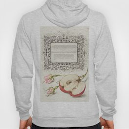 French Rose and Apple from Mira Calligraphiae Monumenta or The Model Book of Calligraphy (1561-1596) Hoody