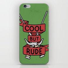 Cool But Rude iPhone & iPod Skin