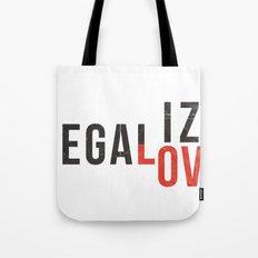 legalize love Tote Bag
