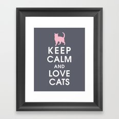 Keep Calm and Love Cats Framed Art Print