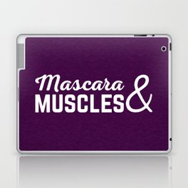 Mascara & Muscles Gym Quote Laptop & iPad Skin