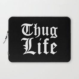 THUG LIFE (Black & White) Laptop Sleeve