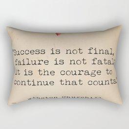 Churchill quote poster. Success is not final. Rectangular Pillow