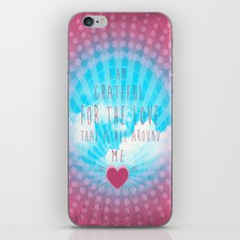 Valentine Affirmation iPhone Skin